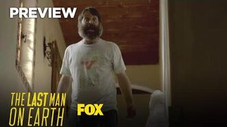 Preview How Far Will One Man Go? Season 4 Ep. 5 THE LAST MAN ON EARTH