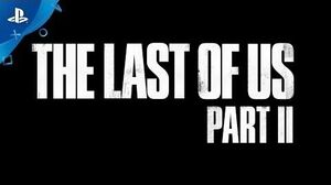 The Last of Us Part II - Teaser Trailer 2 PS4