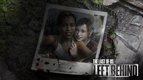 The Last of Us Left Behind Reveal Video