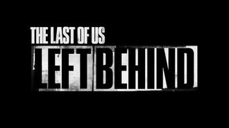 The Last Of Us- Left Behind - Intro -FR-