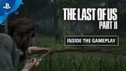 The Last of Us Part II Inside the Gameplay PS4