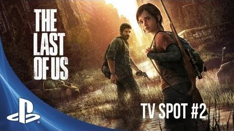 The Last of Us TV Spot 2