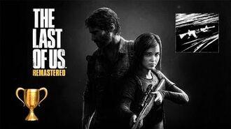 The Last of Us Remastered For emergencies only Полный арсенал ( Приз Трофей )