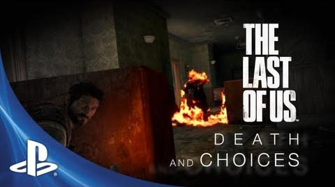 The Last of Us Development Series Episode 3 Death and Choices