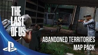The Last of Us Abandoned Territories Map Pack Trailer