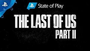 TLOU2 - State of Play (VOSTFR)