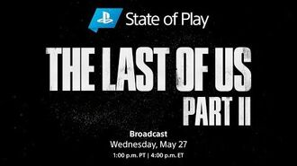 The Last of Us Part II - State of Play PS4