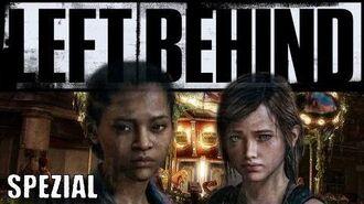 "SPEZIAL ""The Last of Us"" LEFT BEHIND (German Deutsch) INTRO CONCEPT ARTS TRAILER DLC HD+"
