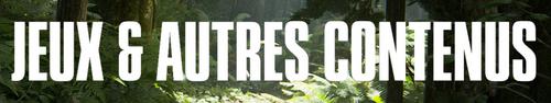 Bannière-jeux-autres-contenus