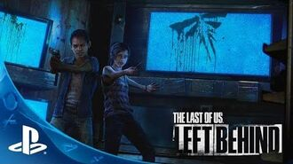 The Last of Us Left Behind - Tráiler de Lanzamiento