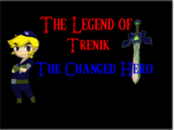 The Legend of Trenik: The changed Hero