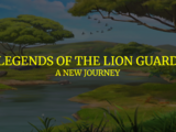 Legends of the Lion Guard: A New Journey