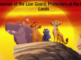 Legends of the Lion Guard: Protectors of the Pride Lands