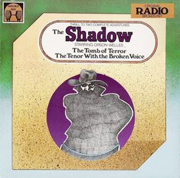 The Tenor with the Broken Voice (Radio Show) | The Shadow