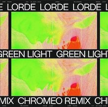 Lorde-Green-Light-Chromeo-Remix-1495809894-640x638-1