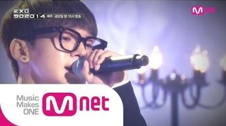 Mnet EXO 902014 엑소 첸이 부르는 '조성모 - to heaven' EXO Chen's special stage 'Jo Sung Mo - To Heaven'