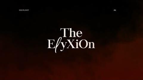 EXO PLANET 4 -The EℓyXiOn – Concert Teaser