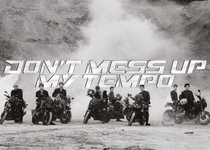 Don't Mess Up My Tempo Adante version teaser