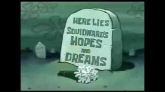 Here lies Squidward's Hopes and Dreams