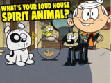 What's Your Loud House Spirit Animal?