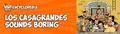 ContentModBlog - RoniX2D - Los Casagrandes sounds boring.png