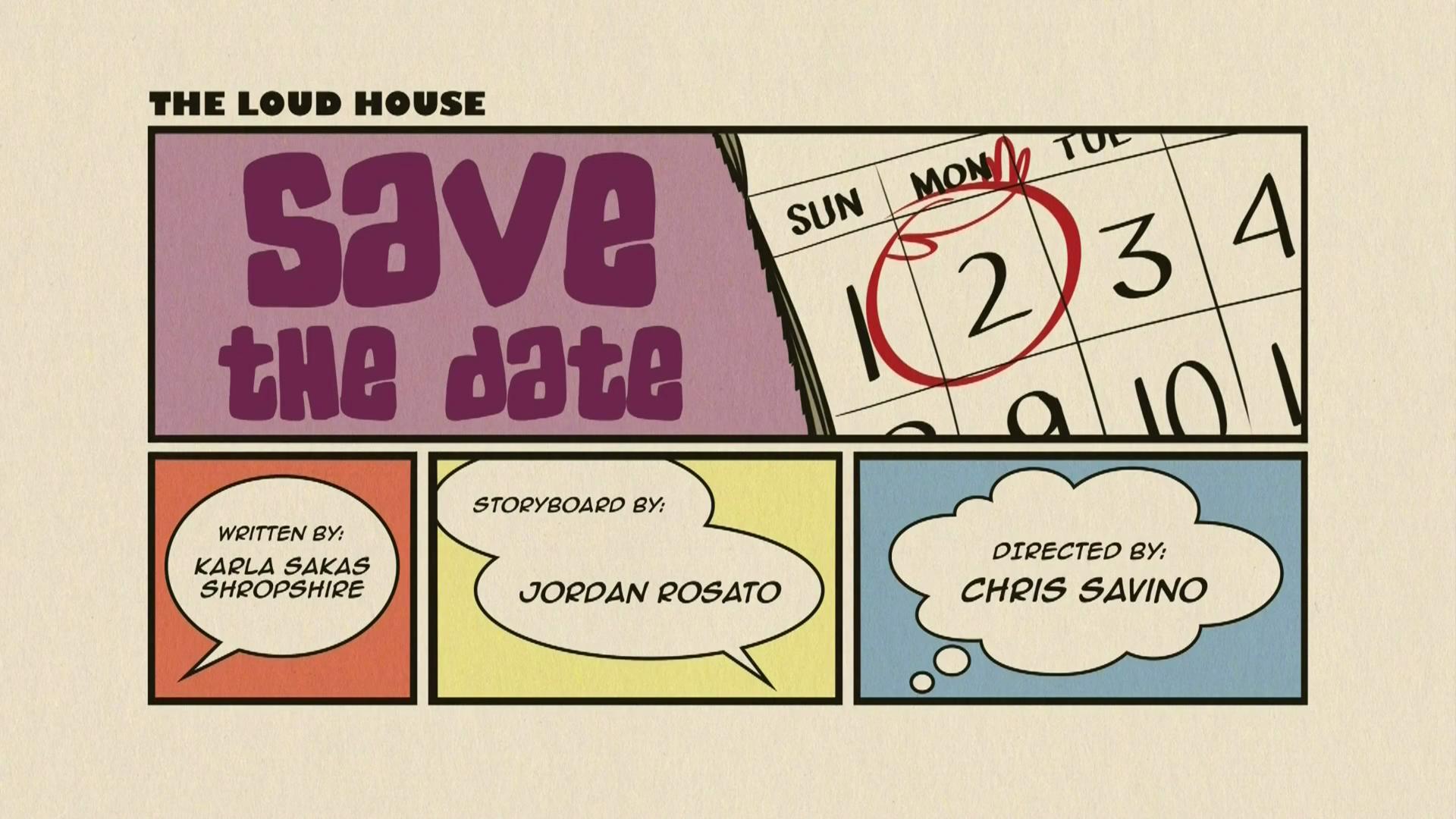 Save the Date | The Loud House Encyclopedia | FANDOM powered