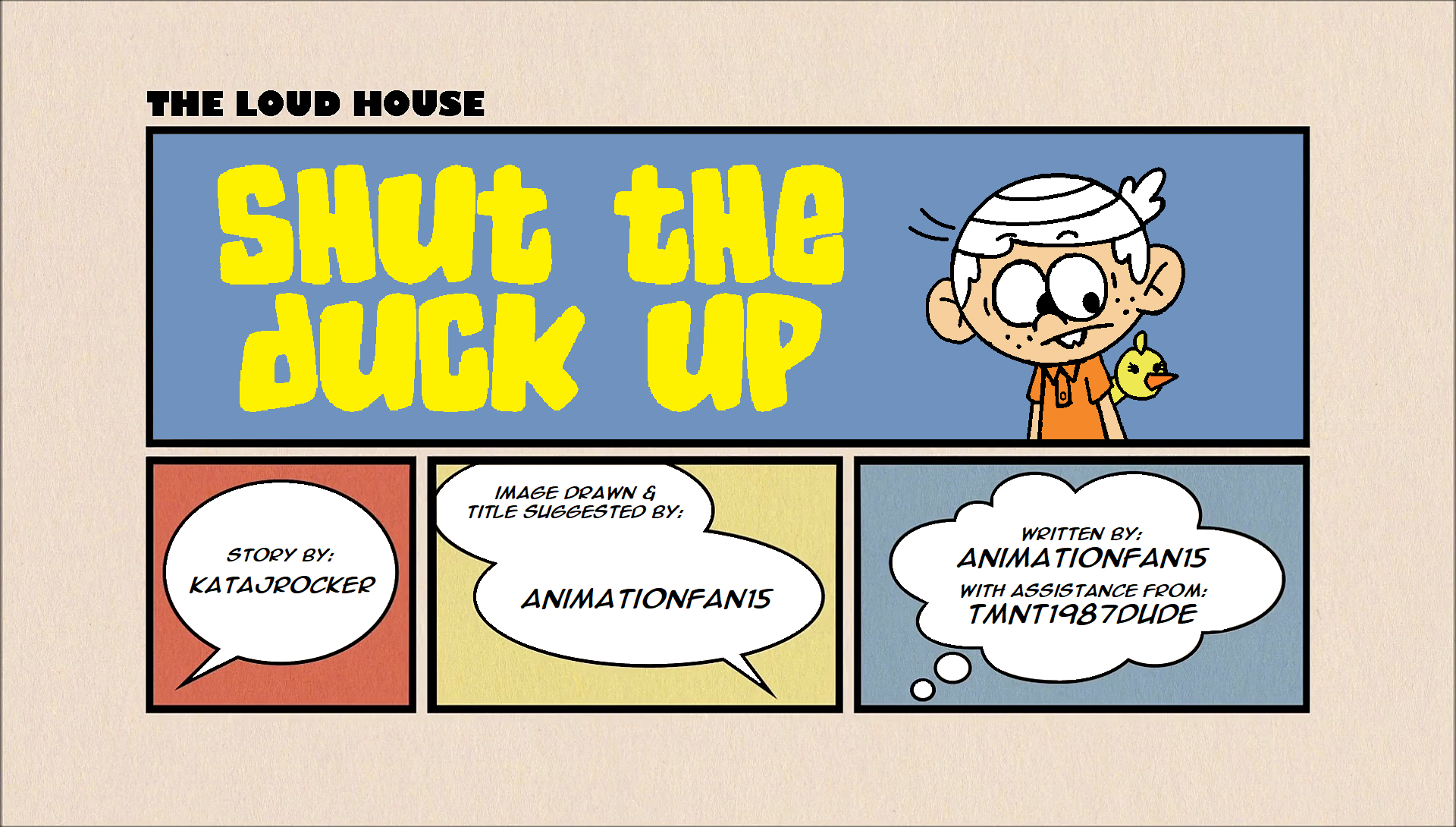 User blog:AnimationFan15/Fanfiction - Shut the Duck Up | The Loud