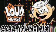 Crazy Piano Mix! THE LOUD HOUSE Theme