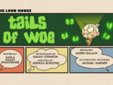 Tails of Woe