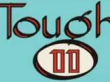 Tough 11