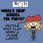Lana Q&A Pet Peeve