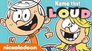 The Loud House Game Show! 📺 Name That Loud! TryThis