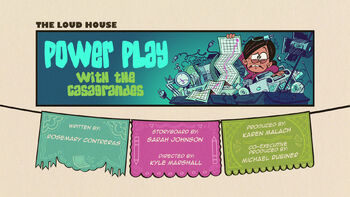 The loud house Temporada 04 Capitulo 02A - Power Play with the Casagrandes