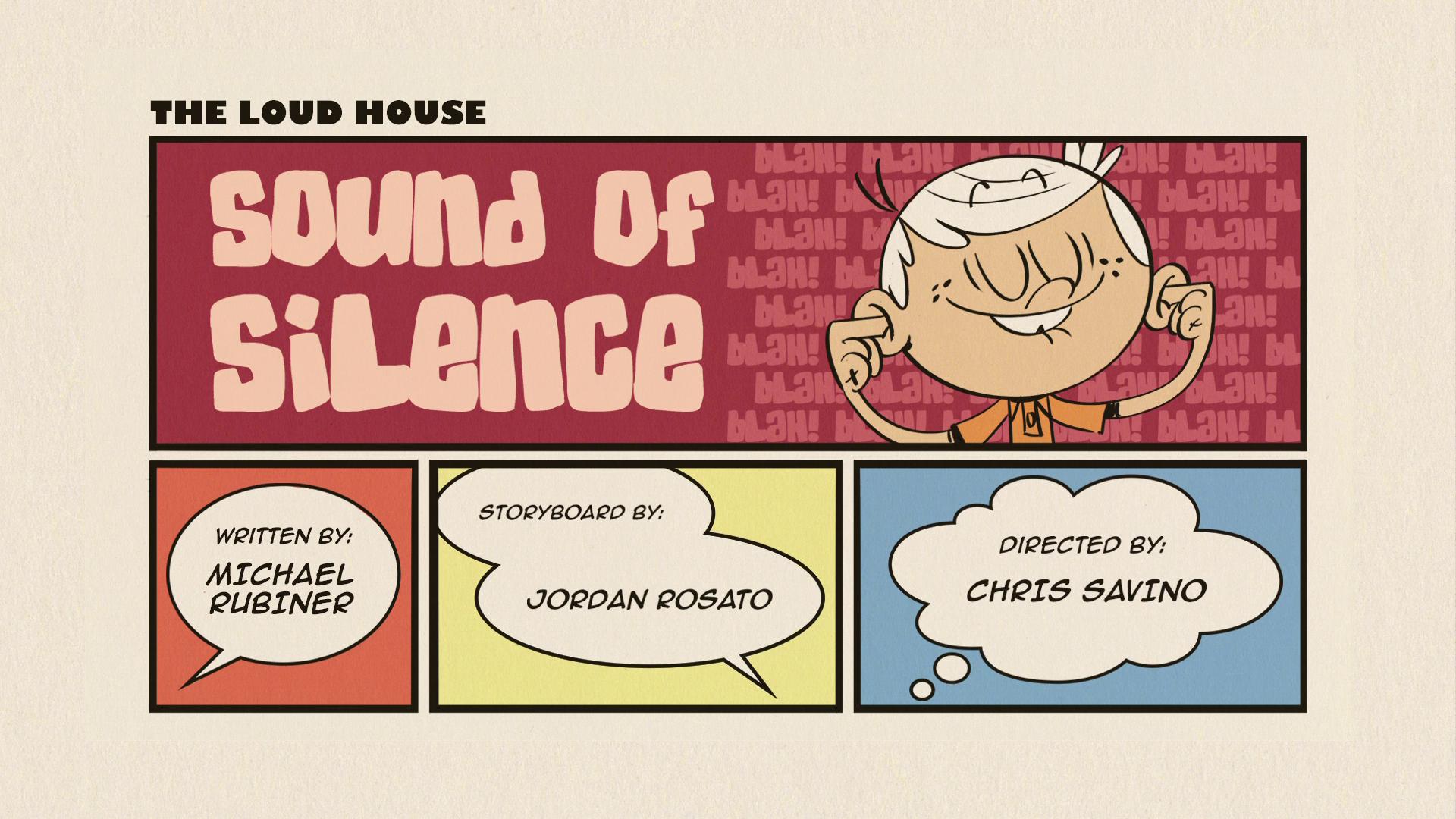 Sound Of Silence The Loud House Encyclopedia Fandom
