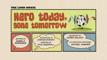 The loud house Temporada 03 Capitulo 23B - Héroe hoy, nada mañana