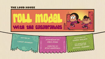 The loud house Temporada 04 Capitulo 03A - Roll Model with the Casagrandes