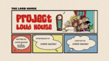 Project Loud House