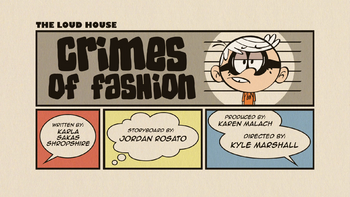 The loud house Temporada 03 Capitulo 14B -  Crimenes de moda