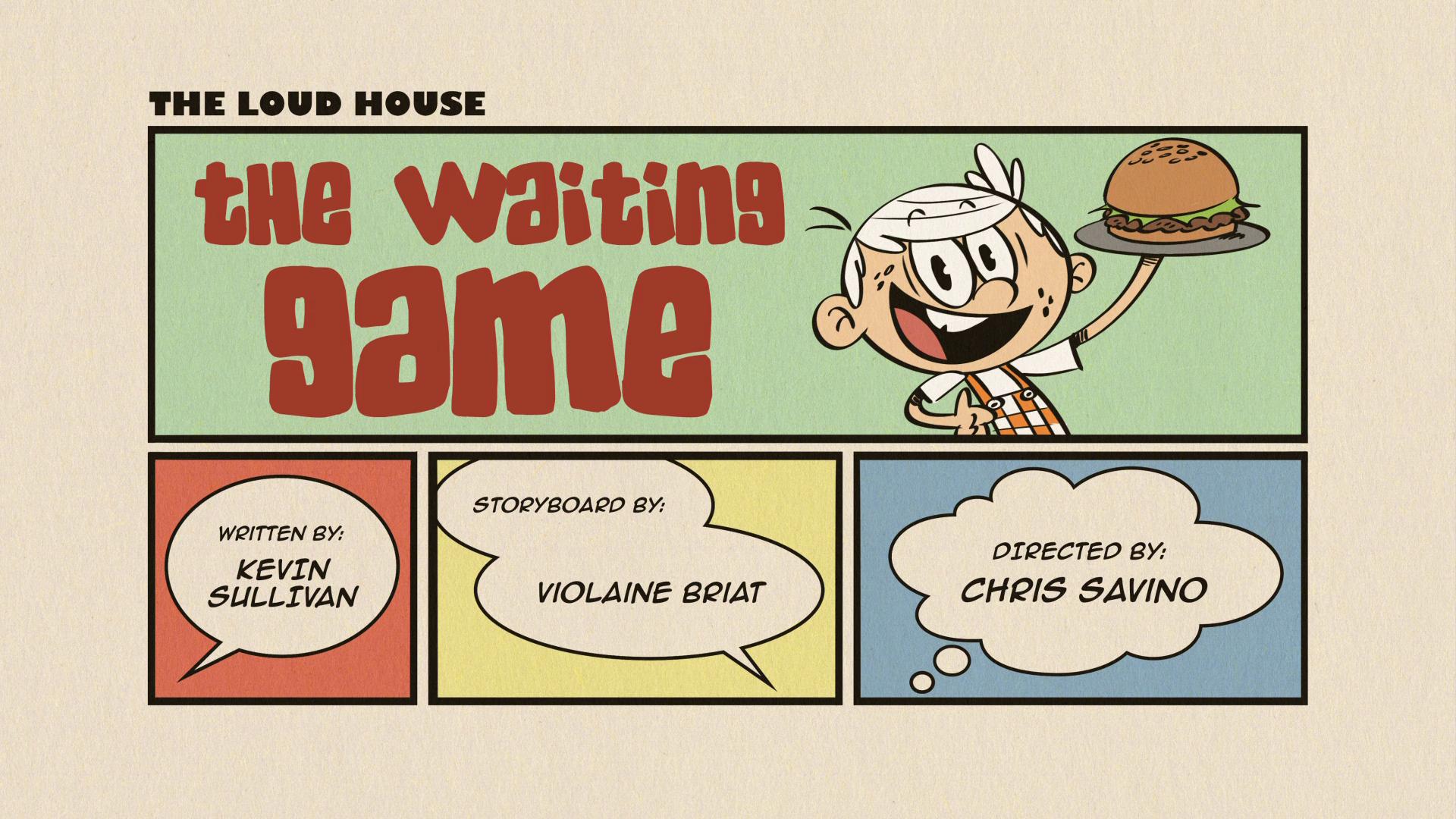 The Waiting Game The Loud House Encyclopedia Fandom