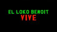 El Loco Benoit Vive