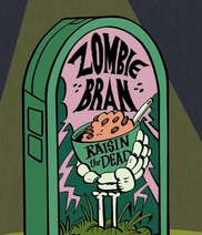 Zombie Bran - Raisin the Dead