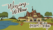S3E01 Weeping Willow Resort & Lodge