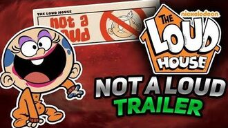 "The Loud House ""Not A Loud"" Trailer (FAN MADE)"