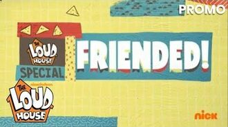 The Loud House Friended! Official Promo New Special w The Casagrandes