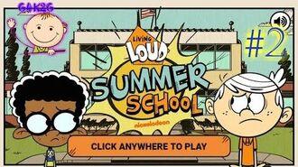 THE LOUD HOUSE 🏫 LIVING LOUD SUMMER SCHOOL 🏡 OUTSIDE THE LOUD HOUSE ❤️ Nick Youtube Video