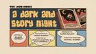 A Dark and Story Night