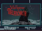 The Vampires of Melancholia