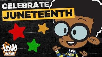 Celebrating Juneteenth with Clyde and The Loud House The Loud House