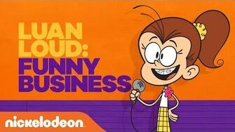 Luan Loud's Comedy Special Funny Business The Loud House Nick