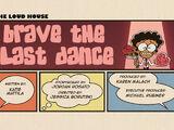 Brave the Last Dance